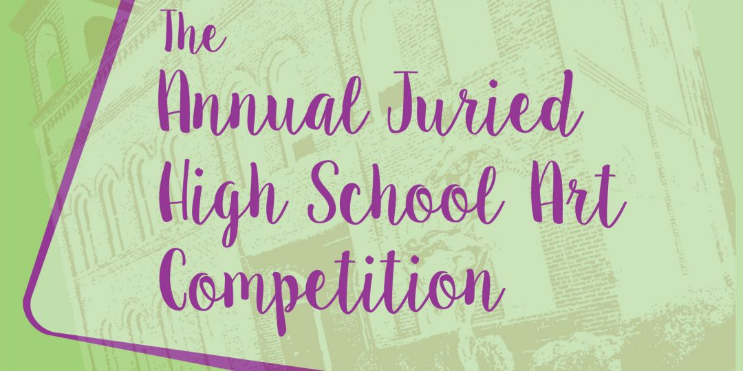 18th Annual Juried High School Art Competition