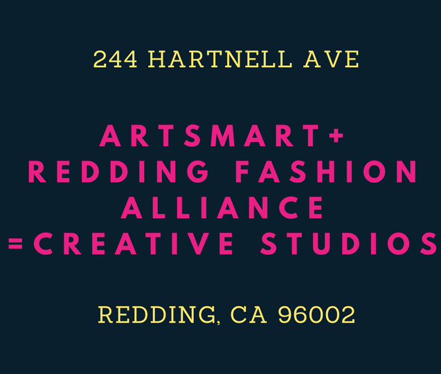 ARTsMART & Redding Fashion Alliance – classes and workshops!