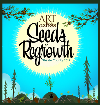 Art from the Ashes – Seeds of Regrowth opens October 12 – a community event