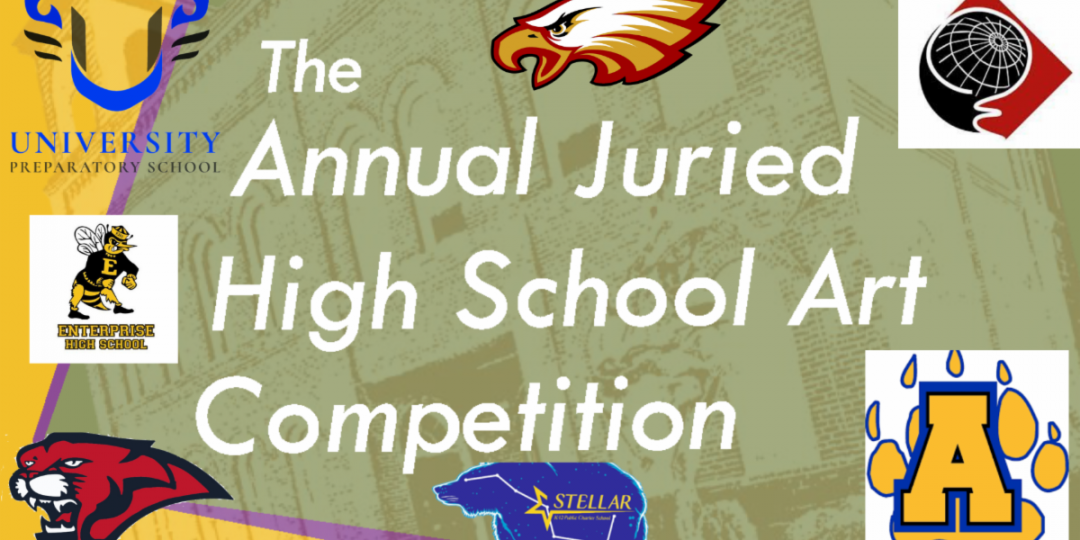 22nd Annual Juried High School Art Competition